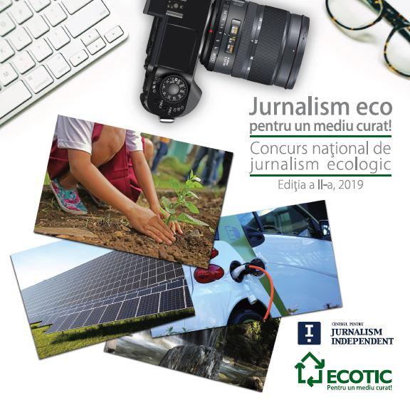 JURNALISM ECO PENTRU UN MEDIU CURAT: 25 IUNIE – 24 NOIEMBRIE, 2019
